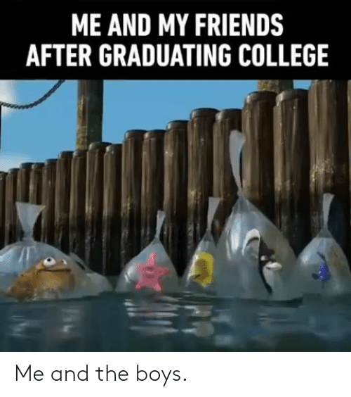 me and my friends: ME AND MY FRIENDS  AFTER GRADUATING COLLEGE Me and the boys.