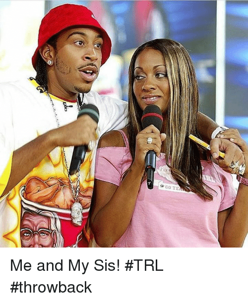 trl: Me and My Sis! #TRL #throwback