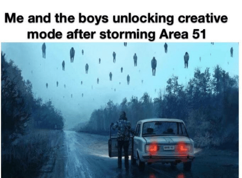 storming: Me and the boys unlocking creative  mode after storming Area 51  M11