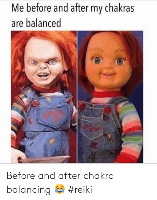 before and after: Me before and after my chakras  are balanced Before and after chakra balancing 😂 #reiki
