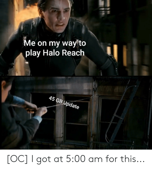 Halo, On My Way, and Got: Me on my way to  play Halo Reach  45 GB Update [OC] I got at 5:00 am for this...