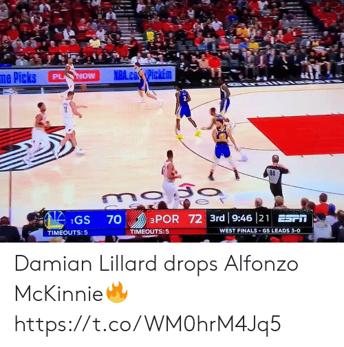 Finals, Memes, and Damian Lillard: me Picks  SPLOW  04  GS 70  WEST FINALS GS LEADS 3-0  TIMEOUTS:5  TIMEOUTS: 5 Damian Lillard drops Alfonzo McKinnie🔥 https://t.co/WM0hrM4Jq5