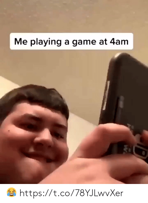 4Am: Me playing a game at 4am 😂 https://t.co/78YJLwvXer