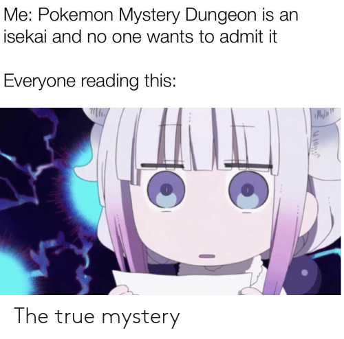 pokemon mystery dungeon: Me: Pokemon Mystery Dungeon is an  isekai and no one wants to admit it  Everyone reading this: The true mystery
