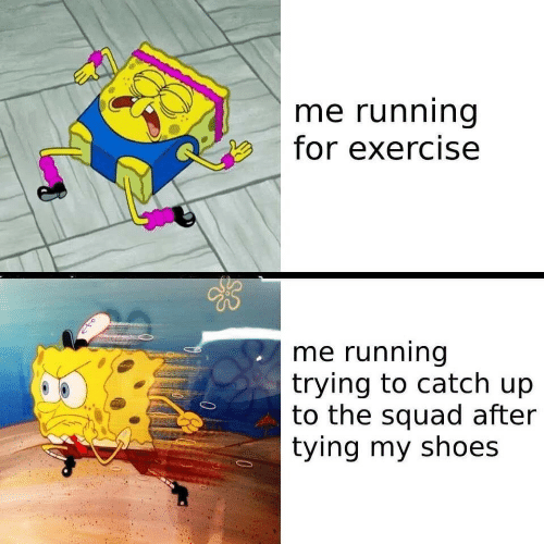 Shoes, Squad, and Exercise: me running  for exercise  me running  trying to catch up  to the squad after  tying my shoes