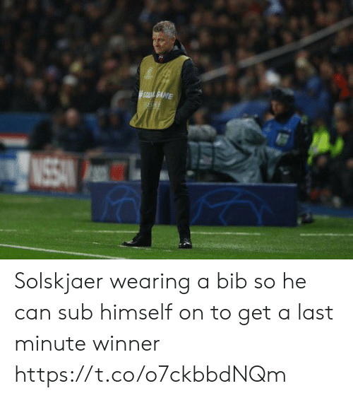 Soccer, Can, and Last Minute: ME Solskjaer wearing a bib so he can sub himself on to get a last minute winner https://t.co/o7ckbbdNQm