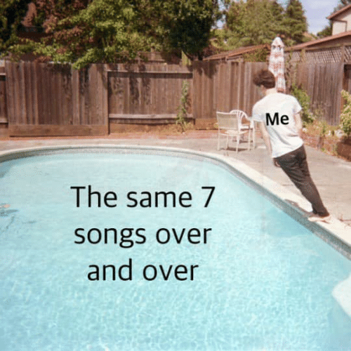 Over And Over: Me  The same 7  songs over  and over