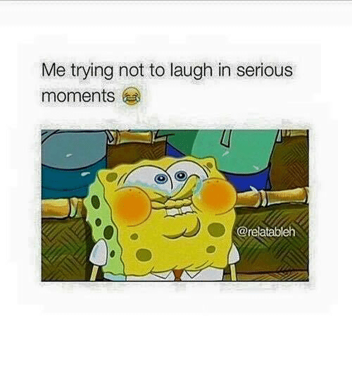 try not to laugh: Me trying not to laugh in serious  moments  @relatableh