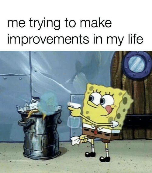 Life, Make, and In My Life: me trying to make  improvements in my life