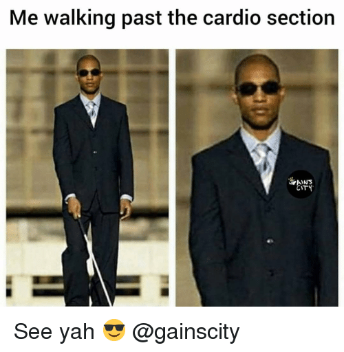 yah: Me walking past the cardio section  IC  CITY See yah 😎 @gainscity