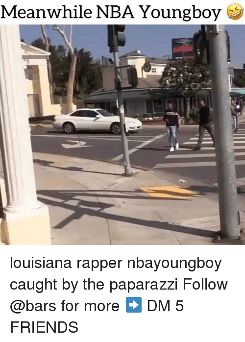 paparazzi: Meanwhile NBA Youngboy louisiana rapper nbayoungboy caught by the paparazzi Follow @bars for more ➡️ DM 5 FRIENDS