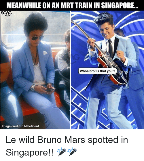 onanism: MEANWHILE ONAN MRT TRAIN IN SINGAPORE  SGNG  Whoa bro! Is that you!?  Image credit to Maleficent Le wild Bruno Mars spotted in Singapore!! 🎤🎤
