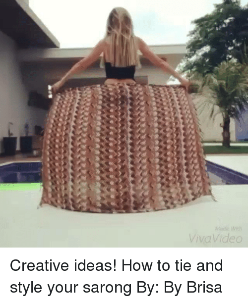 lithe: Mede lith  ViWJVideo  ed Creative ideas! How to tie and style your sarong By: By Brisa