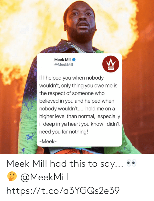 Meek Mill: Meek Mill had this to say... 👀🤔 @MeekMill https://t.co/a3YGQs2e39