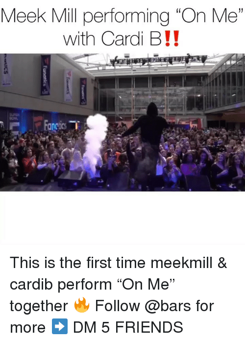 "Meek Mill: Meek Mill performing ""On Me""  with Cardi B!! This is the first time meekmill & cardib perform ""On Me"" together 🔥 Follow @bars for more ➡️ DM 5 FRIENDS"
