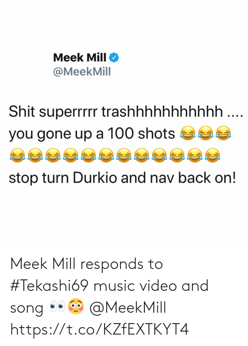 Meek Mill: Meek Mill responds to #Tekashi69 music video and song 👀😳 @MeekMill https://t.co/KZfEXTKYT4