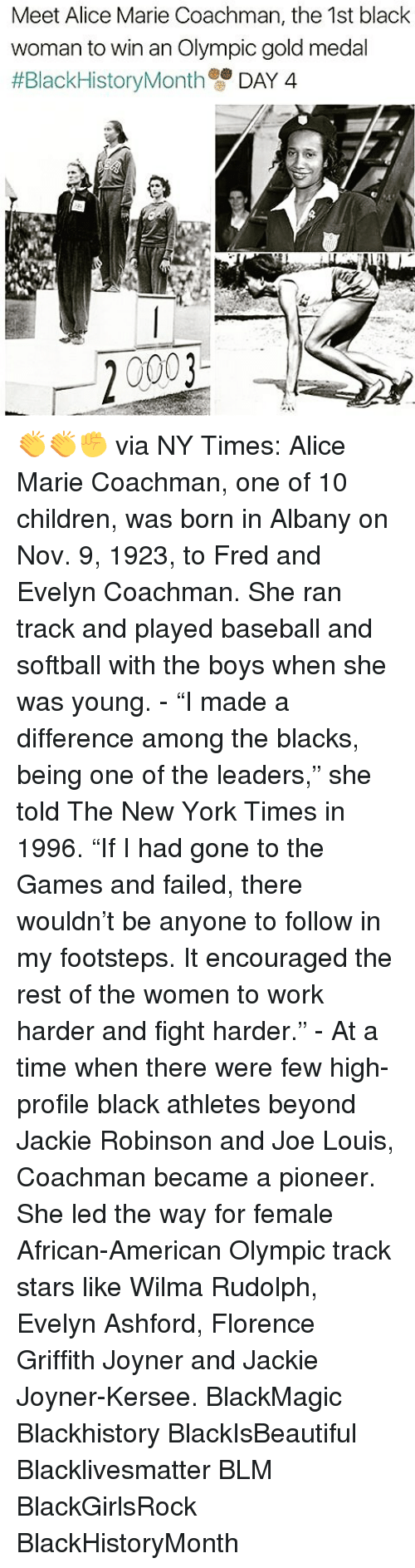 """wilma: Meet Alice Marie Coachman, the 1st black  woman to win an Olympic gold medal  #Black HistoryMonth  DAY 4  20003 👏👏✊ via NY Times: Alice Marie Coachman, one of 10 children, was born in Albany on Nov. 9, 1923, to Fred and Evelyn Coachman. She ran track and played baseball and softball with the boys when she was young. - """"I made a difference among the blacks, being one of the leaders,"""" she told The New York Times in 1996. """"If I had gone to the Games and failed, there wouldn't be anyone to follow in my footsteps. It encouraged the rest of the women to work harder and fight harder."""" - At a time when there were few high-profile black athletes beyond Jackie Robinson and Joe Louis, Coachman became a pioneer. She led the way for female African-American Olympic track stars like Wilma Rudolph, Evelyn Ashford, Florence Griffith Joyner and Jackie Joyner-Kersee. BlackMagic Blackhistory BlackIsBeautiful Blacklivesmatter BLM BlackGirlsRock BlackHistoryMonth"""