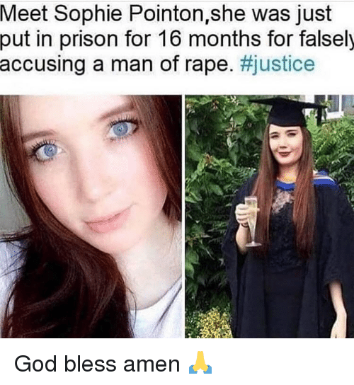 Funny, God, and Prison: Meet Sophie Pointon,she was just  put in prison for 16 months for falsely  accusing a man of rape. ustice God bless amen 🙏