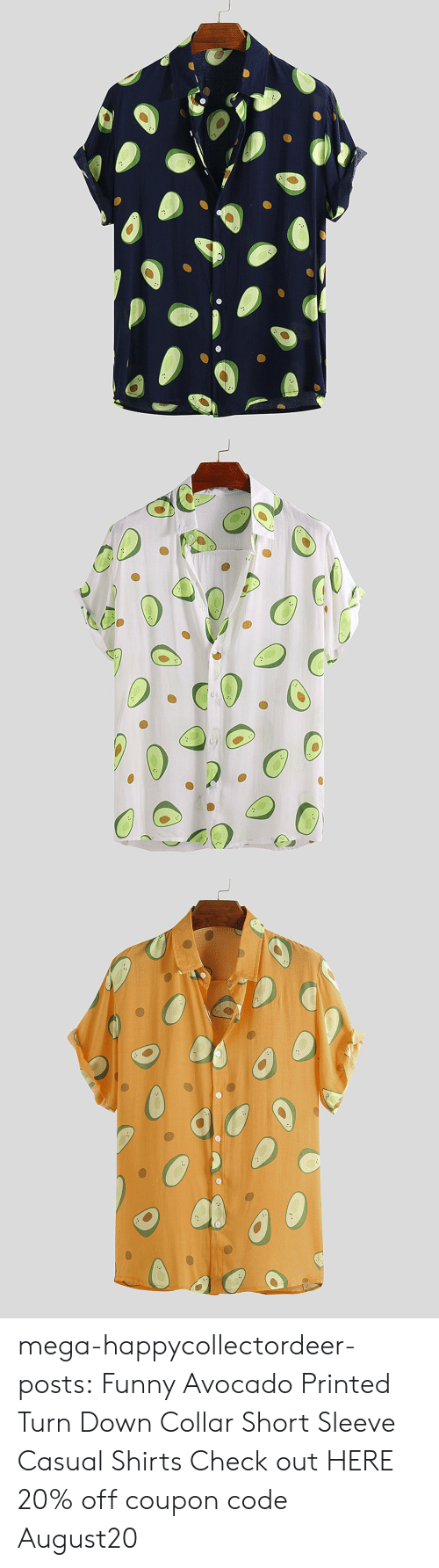 Avocado: mega-happycollectordeer-posts:   Funny Avocado Printed Turn Down Collar Short Sleeve Casual Shirts   Check out HERE 20% off coupon code:August20