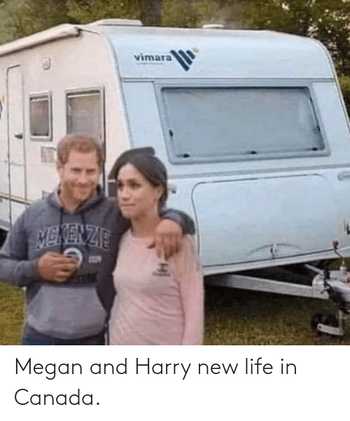 New Life: Megan and Harry new life in Canada.