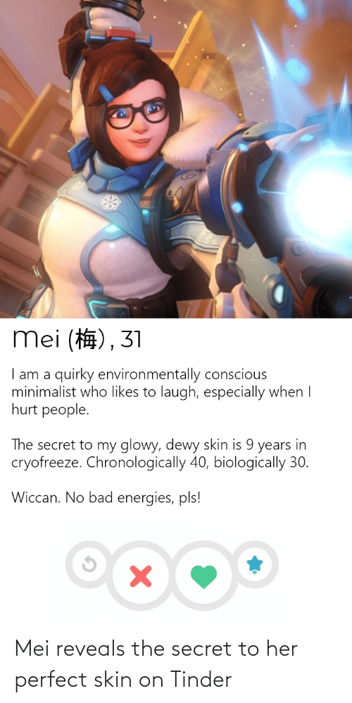 mei: Mei reveals the secret to her perfect skin on Tinder