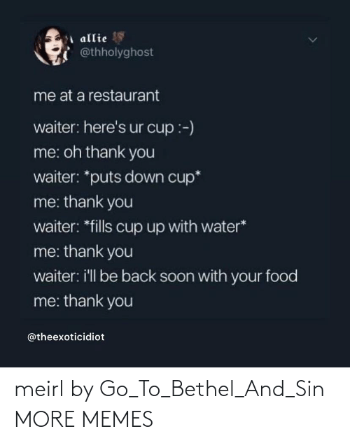 go to: meirl by Go_To_Bethel_And_Sin MORE MEMES