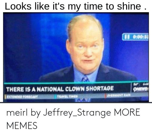 Hilarious: meirl by Jeffrey_Strange MORE MEMES