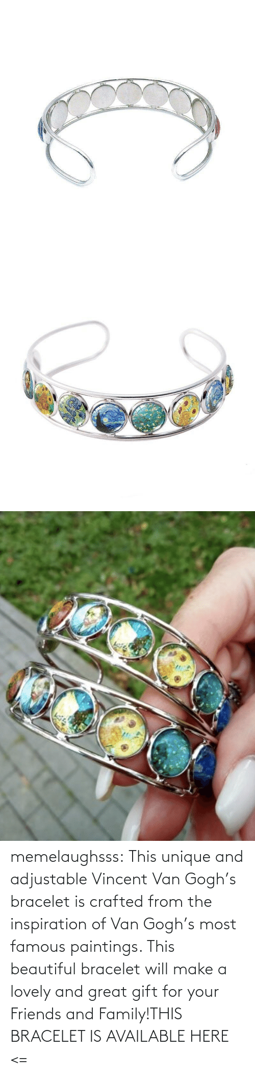 van: memelaughsss:  This unique and adjustable Vincent Van Gogh's bracelet is crafted from the inspiration of Van Gogh's most famous paintings. This beautiful bracelet will make a lovely and great gift for your Friends and Family!THIS BRACELET IS AVAILABLE HERE <=