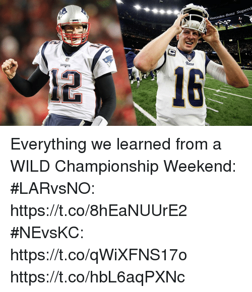 Memes, Mercedes, and Wild: Mercedes-Benz Superd  PATROTS Everything we learned from a WILD Championship Weekend:  #LARvsNO: https://t.co/8hEaNUUrE2  #NEvsKC: https://t.co/qWiXFNS17o https://t.co/hbL6aqPXNc