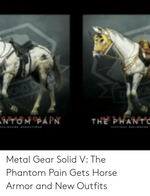 Horse, Metal Gear, and Pain: Metal Gear Solid V: The Phantom Pain Gets Horse Armor and New Outfits
