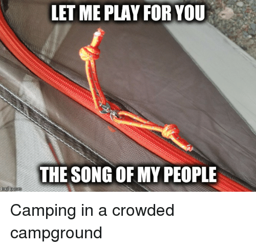 Mgflipcom LETME PLAY FOR YOU THE SONG OF MY PEOPLE Camping