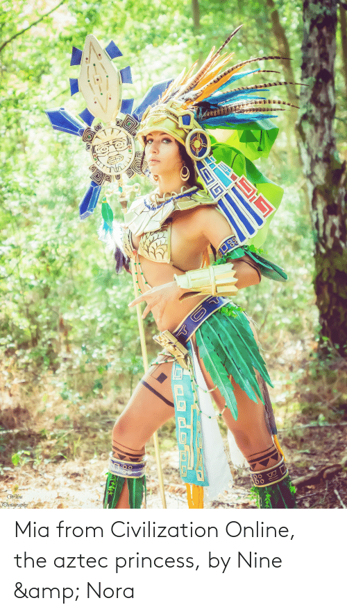 nora: Mia from Civilization Online, the aztec princess, by Nine & Nora