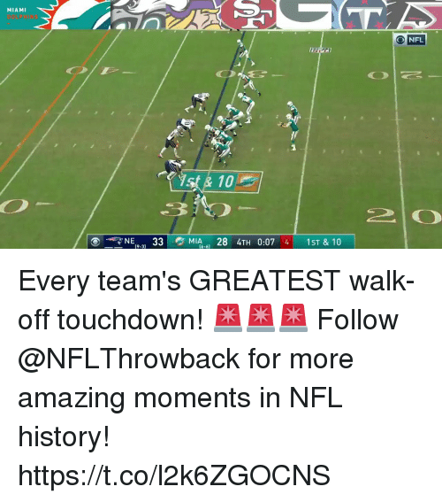 nfl history: MIAMI  O NFL  10  N  33MIA284TH 0:07 4 1ST & 10  (9-3) Every team's GREATEST walk-off touchdown! 🚨🚨🚨  Follow @NFLThrowback for more amazing moments in NFL history! https://t.co/l2k6ZGOCNS
