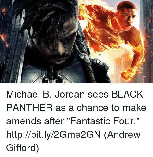 """amends: Michael B. Jordan sees BLACK PANTHER as a chance to make amends after """"Fantastic Four."""" http://bit.ly/2Gme2GN  (Andrew Gifford)"""