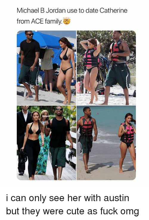 Michael B. Jordan: Michael B Jordan use to date Catherine  from ACE family. i can only see her with austin but they were cute as fuck omg
