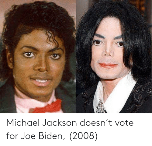joe: Michael Jackson doesn't vote for Joe Biden, (2008)
