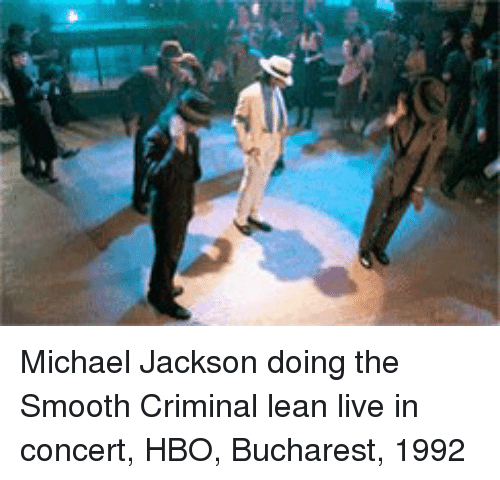 Smooth Criminal: Michael Jackson doing the Smooth Criminal lean live in concert, HBO, Bucharest, 1992