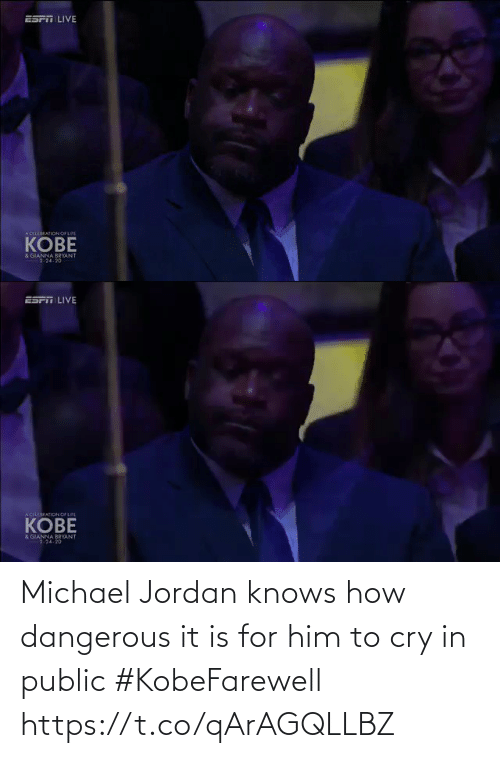 Michael: Michael Jordan knows how dangerous it is for him to cry in public #KobeFarewell https://t.co/qArAGQLLBZ