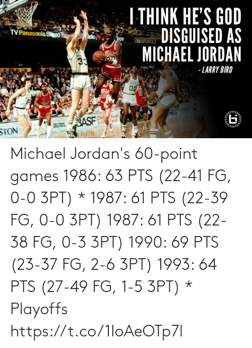 0 0: Michael Jordan's 60-point games   1986: 63 PTS (22-41 FG, 0-0 3PT) * 1987: 61 PTS (22-39 FG, 0-0 3PT) 1987: 61 PTS (22-38 FG, 0-3 3PT) 1990: 69 PTS (23-37 FG, 2-6 3PT) 1993: 64 PTS (27-49 FG, 1-5 3PT)  * Playoffs https://t.co/1IoAeOTp7l