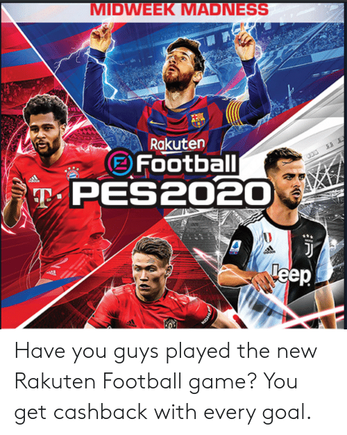 Football, Game, and Goal: MIDWEEK MADNESS  Rakuten  Football  TPES2020  Teep  HOX Have you guys played the new Rakuten Football game? You get cashback with every goal.