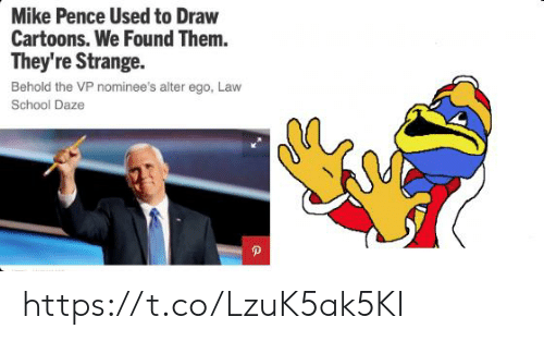 pence: Mike Pence Used to Draw  Cartoons. We Found Them.  They're Strange  Behold the VP nominee's alter ego, Law  School Daze https://t.co/LzuK5ak5KI