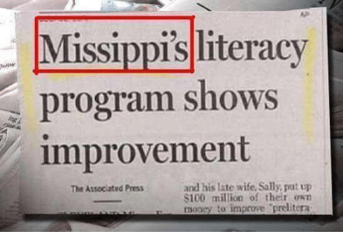Dank, Wife, and 🤖: Missippisliteracy  program shows  improvement  and his late wife. Sally, pat up  S100 milion of their own  mi n y ta improve-prelitera  The Associated Press  r