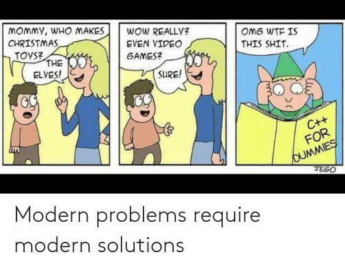 solutions: Modern problems require modern solutions