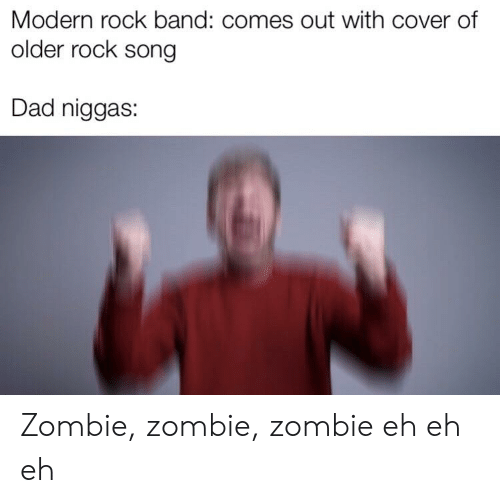 Modern Rock Band Comes Out With Cover of Older Rock Song Dad Niggas