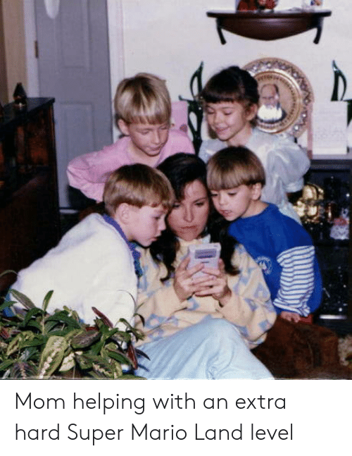 Super Mario: Mom helping with an extra hard Super Mario Land level