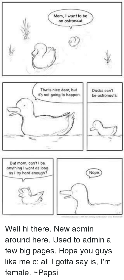 Mom Want to Be an Astronaut That's Nice Dear but Ducks Can't