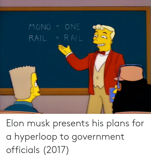 Hyperloop: MONOONE Elon musk presents his plans for a hyperloop to government officials (2017)