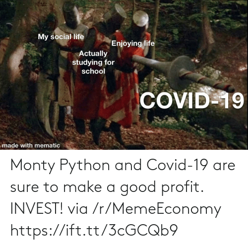 sure: Monty Python and Covid-19 are sure to make a good profit. INVEST! via /r/MemeEconomy https://ift.tt/3cGCQb9
