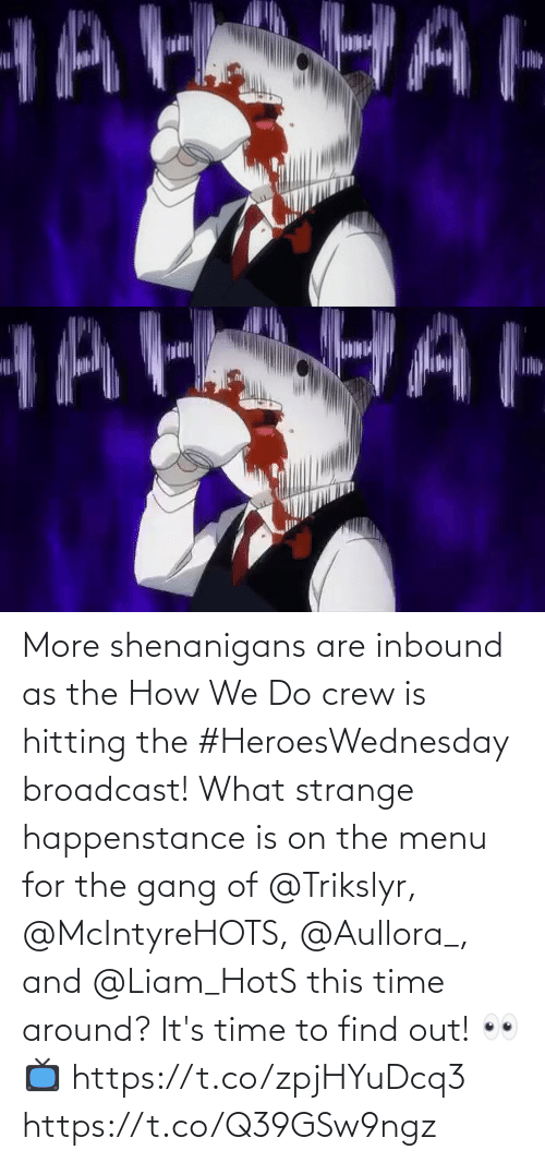 On The Menu: More shenanigans are inbound as the How We Do crew is hitting the #HeroesWednesday broadcast!  What strange happenstance is on the menu for the gang of @Trikslyr, @McIntyreHOTS, @Aullora_, and @Liam_HotS this time around?  It's time to find out! 👀   📺 https://t.co/zpjHYuDcq3 https://t.co/Q39GSw9ngz