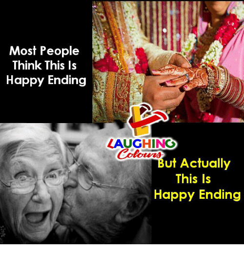 Happy, Indianpeoplefacebook, and Happy Ending: Most People  Think This Is  Happy Ending  LAUGHING  Colowr  But Actually  This Is  Happy Ending